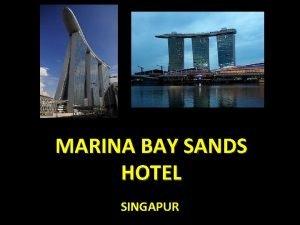 MARINA BAY SANDS HOTEL SINGAPUR El Marina Bay