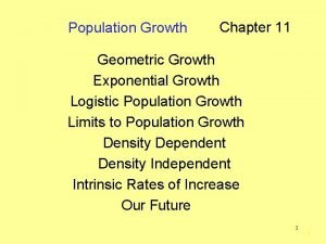 Population Growth Chapter 11 Geometric Growth Exponential Growth
