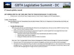 GBTA Legislative Summit DC 9 th Annual Legislative