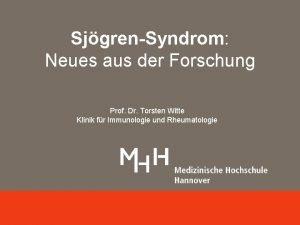 SjgrenSyndrom Neues aus der Forschung Angewandte Immunologie Prof