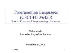 Programming Languages CSCI 44306430 Part 1 Functional Programming
