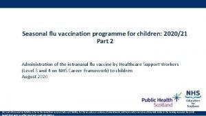 Seasonal flu vaccination programme for children 202021 Part