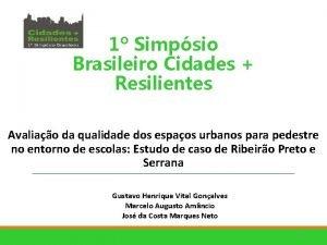 1 Simpsio Brasileiro Cidades Resilientes Avaliao da qualidade