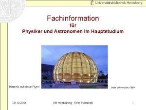 Universittsbibliothek Heidelberg Fachinformation fr Physiker und Astronomen im