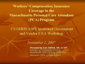 Workers Compensation Insurance Coverage in the Massachusetts Personal