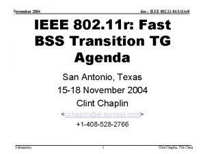 November 2004 doc IEEE 802 11 041414 r