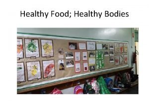 Healthy Food Healthy Bodies ContextBackground Abbotsford Primary School