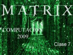 COMPUTACION Clase 6 2009 Clase 7 Funciones low