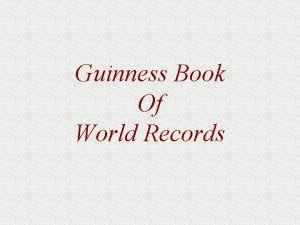 Guinness Book Of World Records WORLDS BIGGEST INDOOR