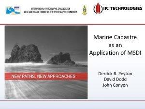Marine Cadastre as an Application of MSDI Derrick