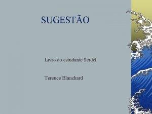 SUGESTO Livro do estudante Seidel Terence Blanchard TORAX
