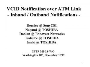 VCID Notification over ATM Link Inband Outband Notifications