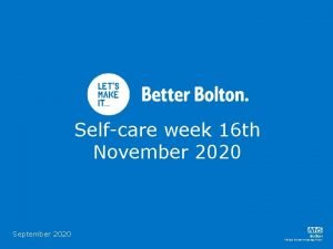 Selfcare week 16 th November 2020 September 2020