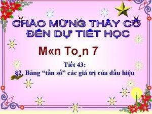 M n Ton 7 Tit 43 2 Bng