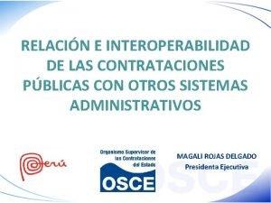 RELACIN E INTEROPERABILIDAD DE LAS CONTRATACIONES PBLICAS CON