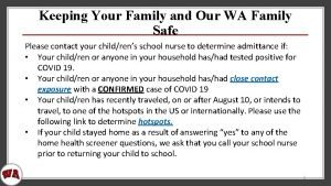 Keeping Your Family and Our WA Family Safe