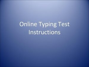 Online Typing Test Instructions Login for Typing Test