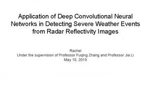 Application of Deep Convolutional Neural Networks in Detecting