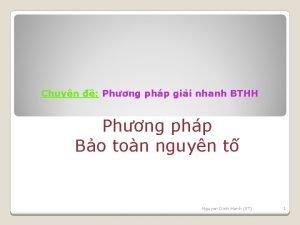 Chuyn Phng php gii nhanh BTHH Phng php