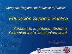 Congreso Regional de Educacin Pblica Educacin Superior Pblica