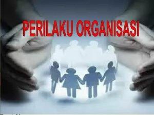 KOMITMEN ORGANISASIONAL Komitmen organisasi adalah derajat sejauhmana seorang
