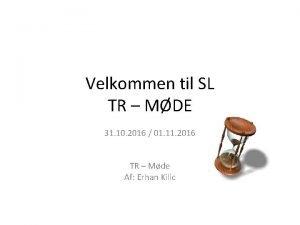 Velkommen til SL TR MDE 31 10 2016