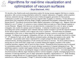 Algorithms for realtime visualization and optimization of vacuum