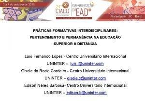 PRTICAS FORMATIVAS INTERDISCIPLINARES PERTENCIMENTO E PERMANNCIA NA EDUCAO