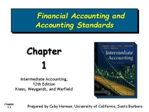 Financial Accounting and Accounting Standards Chapter 1 Intermediate