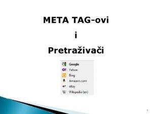 META TAGovi i Pretraivai 1 ta su META
