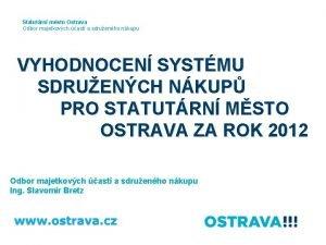 Statutrn msto Ostrava Odbor majetkovch ast a sdruenho