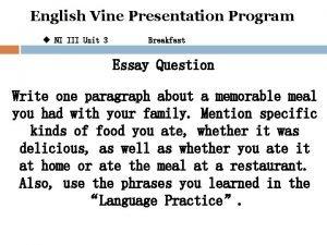 English Vine Presentation Program u NI III Unit