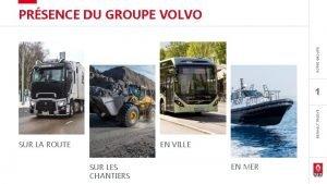 NOTRE GROUPE PRSENCE DU GROUPE VOLVO RENAULT TRUCKS