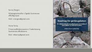 Nanna Borgen Miljsagsbehandler i Egedal Kommunes affaldsgruppe Mail