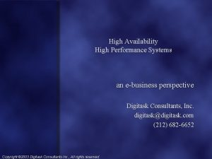 High Availability High Performance Systems an ebusiness perspective