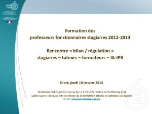 Formation des professeurs fonctionnaires stagiaires 2012 2013 Rencontre