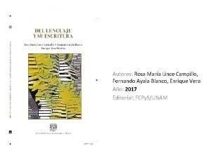 Autores Rosa Mara Lince Campillo Fernando Ayala Blanco