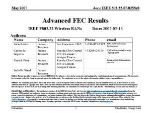 May 2007 doc IEEE 802 22 070258 r