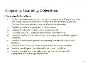 Chapter 13 Learning Objectives You should be able