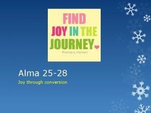 Alma 25 28 Joy through conversion Alma 26