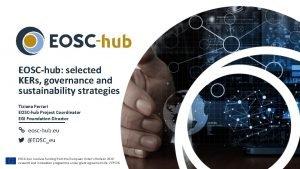 EOSChub selected KERs governance and sustainability strategies Tiziana