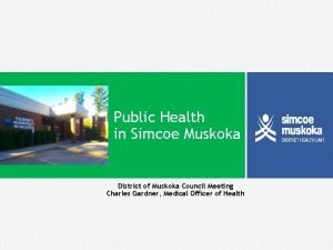 Public Health in Simcoe Muskoka District of Muskoka