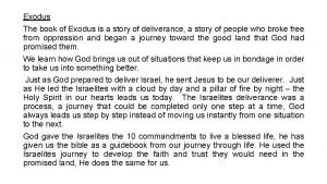 Exodus The book of Exodus is a story