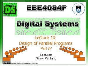 EEE 4084 F Digital Systems Lecture 10 Design