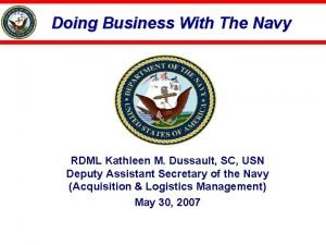 Doing Business With The Navy RDML Kathleen M