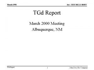 Month 1998 doc IEEE 802 11 00053 TGd