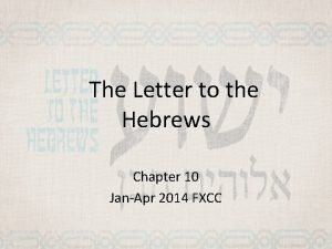 The Letter to the Hebrews Chapter 10 JanApr