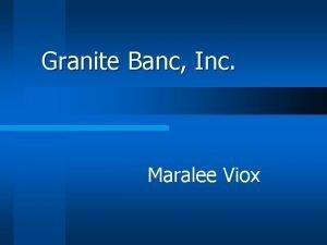 Granite Banc Inc Maralee Viox Designing and Implementing
