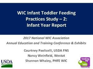 WIC Infant Toddler Feeding Practices Study 2 Infant