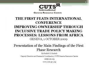 1 THE FIRST FEATS INTERNATIONAL CONFERENCE IMPROVING OWNERSHIP
